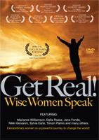 Get Real! Wise Women Speak